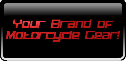 Your Private Brand of Motorcycle Gear